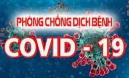 Hướng dẫn thực hiện các biện pháp thích ứng an toàn, linh hoạt, kiểm soát hiệu quả dịch Covid-19